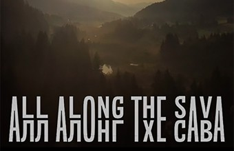 ALL ALONG THE SAVA image